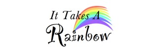 (The old) It Takes A Rainbow Logo