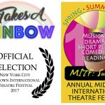 "Outerstage at MITF: ""It Takes a Rainbow is such a lovely play."""