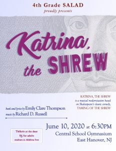 """Katrina, the Shrew"" coming up June 10, 2020 @ Central Elementary School"